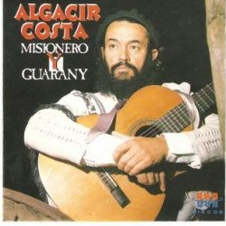 Algacir Costa - MISIONERO Y GUARANY - Album MP3