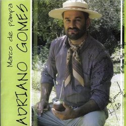 Adriano Gomes - MARCO DE PAMPA - Album MP3